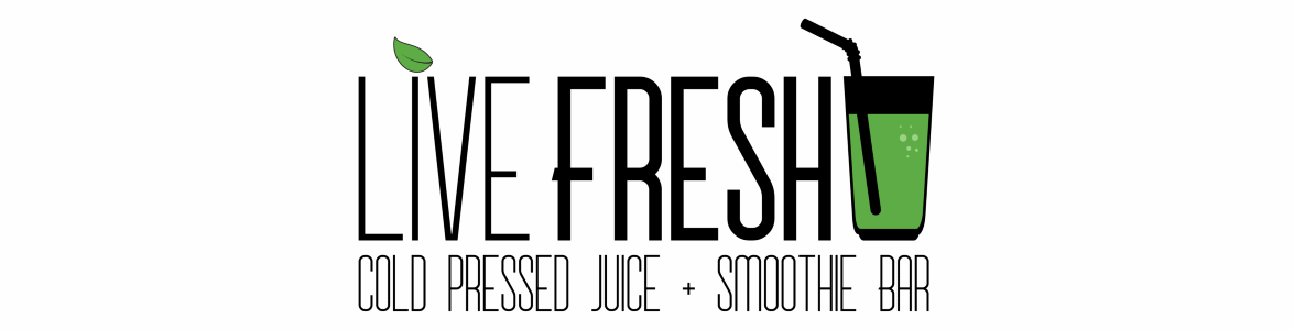 Live Fresh Cold Pressed Juice + Smoothie Bar banner