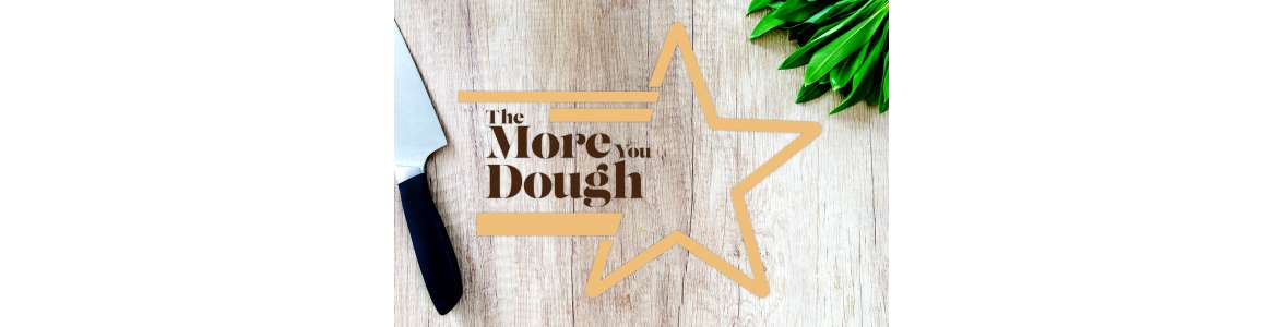 The More You Dough banner